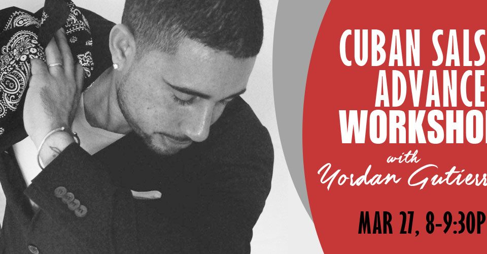 Salsa Workshop with Yordan Gutierrez