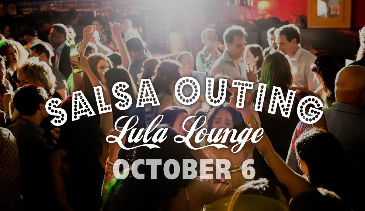 Salsa outing to Lula Lounge